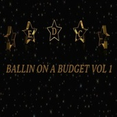 Edc Ballin On A Budget, Vol.1 by Various Artists