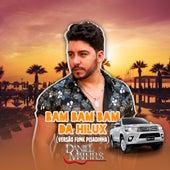 Bam Bam Bam da Hilux (Versão Funk Pisadinha) de Daniel Matheus