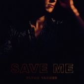 Save Me by Flynn Tanner