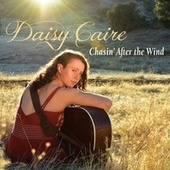 Chasin' After the Wind de Daisy Caire