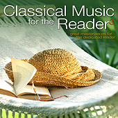Classical Music for the Reader 3: Great Masterpieces for the Dedicated Reader by Various Artists