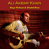 Raga Multani & Hindol-Hem by Ali Akbar Khan