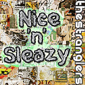 Nice 'n' Sleazy by The Stranglers