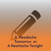 A Headache Tomorrow or a Heartache Tonight de Charlie Feathers, Don Gibson, Mickey Gilley, Sandy Posey, Willie Nelson, Benny Martin, Waylon Jennings, Ferlin Husky, Buck Owens, Carl Smith