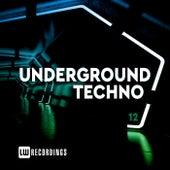 Underground Techno, Vol. 12 de Various Artists