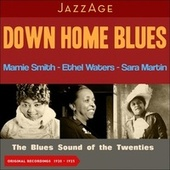 Down Home Blues (The Blues Sound of the Twenties (1920 - 1931)) by Mamie Smith