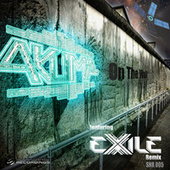 On The Wall & Exile Remix by Akuma