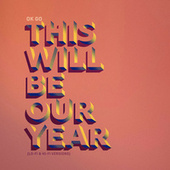 This Will Be Our Year (Lo-Fi & Hi-Fi Versions) de OK Go