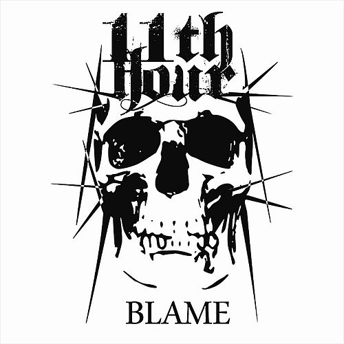 Blame van 11th Hour