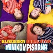 Klassiska barnlåtar med Minikompisarna von Minikompisarna
