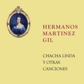 Chacha Linda y Otras Canciones von Hermanos Martinez Gil