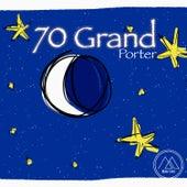 70 Grand de Porter