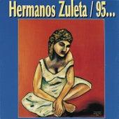 Hermanos Zuleta 95 von Los Hermanos Zuleta