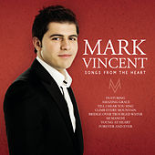 Songs From The Heart de Mark Vincent
