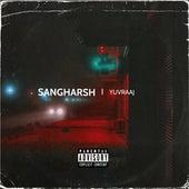 Sangharsh de Yuvraaj
