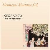 Serenata en Tu Ventana von Hermanos Martinez Gil