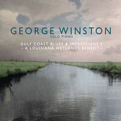 Gulf Coast Blues & Impressions 2 - A Louisiana Wetlands Benefit de George Winston