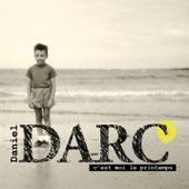 C'est moi le printemps de Daniel Darc