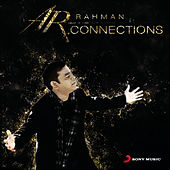 Connections by A.R. Rahman