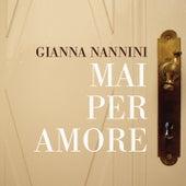 Mai Per Amore di Gianna Nannini
