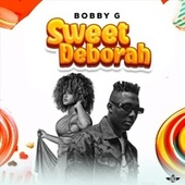 Sweet Deborah by Bobby G