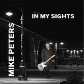 In My Sights von Mike Peters