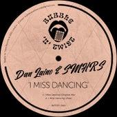 I Miss Dancing von SMHRS DeLAIN