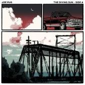 The Diving Sun (Side A) by Joe Pug