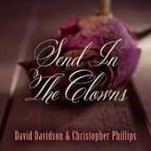 Send in the Clowns by David Davidson