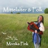 Mittelalter & Folk von Monika Fink