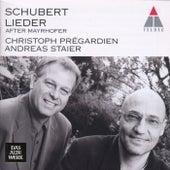 Schubert : Mayrhofer Lieder by Christoh Prégardien