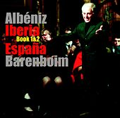 Albéniz : Iberia Books 1, 2 & España by Daniel Barenboim
