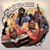 All In Your Head by J. Period
