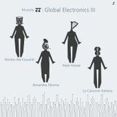 Global Electronics III von Mustafa JJ