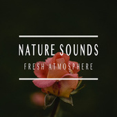 Fresh Atmosphere by Nature Sounds (1)