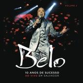 Belo - 10 Anos de Sucesso (CD2) de Belo