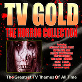 TV Gold - Horror Collection de TV Themes
