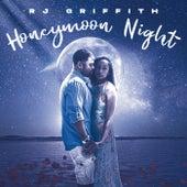 Honeymoon Night by RJ Griffith