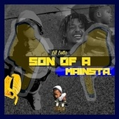 Son Of A MAINSTA by SRT Lil Lotto
