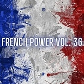 French Power Vol. 36 de Various Artists