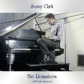 The Remasters (All Tracks Remastered) von Sonny Clark