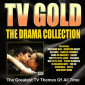 TV Gold - Drama Collection de TV Themes