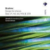 Brahms : Lieder & Romanzen - Secular Choruses by Arnold Schoenberg Chor