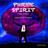 Phree Spirit (Super Deluxe) von Dramah Phree