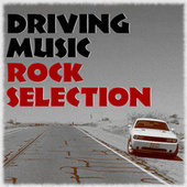 Driving Music Rock Selection de Various Artists