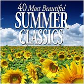 40 Most Beautiful Summer Classics de Various Artists