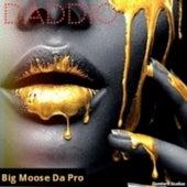 DADDIO de Slumlord Studios Big Moose Da Pro