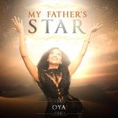 My Father's Star de Oya