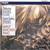 Debussy : Etudes [Complete] - Saint-Saëns : Etudes de Margit Rahkonen
