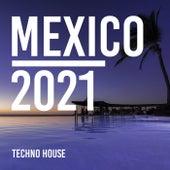 Mexico 2021 von Techno House